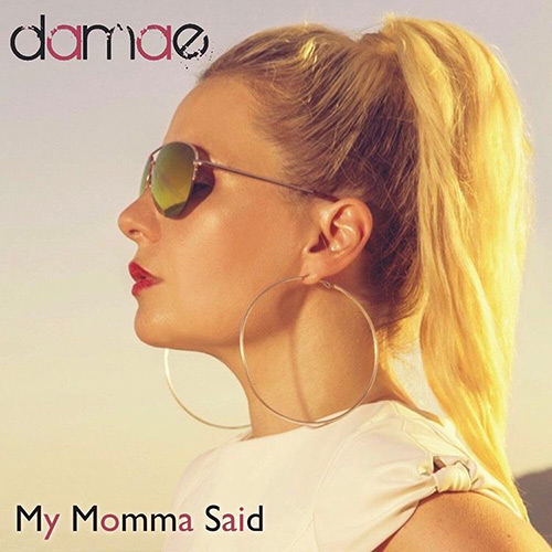 Damae – My Momma Said (Official Lyric Video)