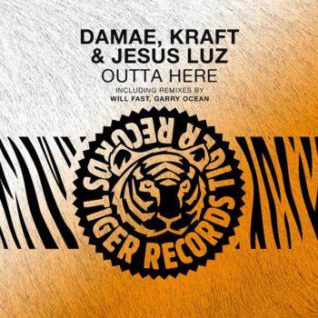 Damae, Kraft & Jesus Luz - Outta Here