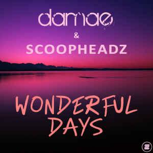 Damae & Scoopheads - Wonderful Days
