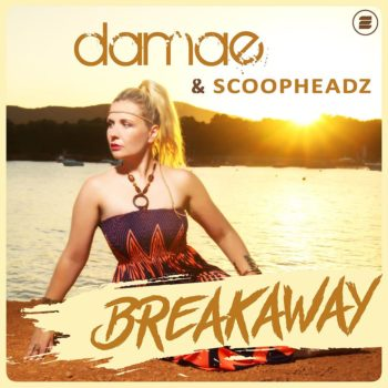 damae & scoopheadz - breakaway